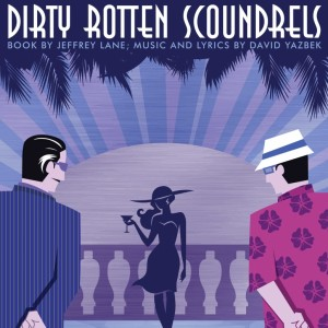 Dirty Rotten Scounrels